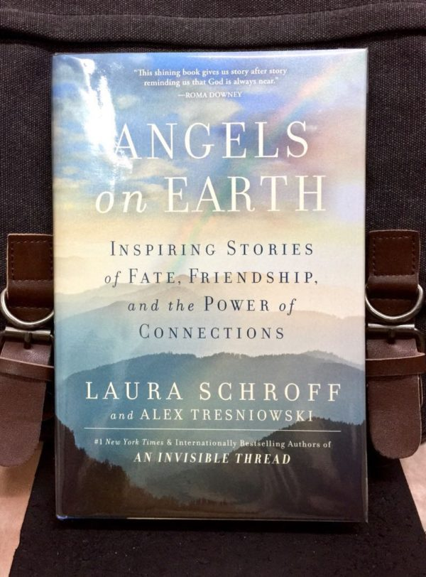 Laura Schroff & Alex Trezniowski - ANGELS ON EARTH : Inspiring Stories of Fate, Friendship, and the Power of Connections