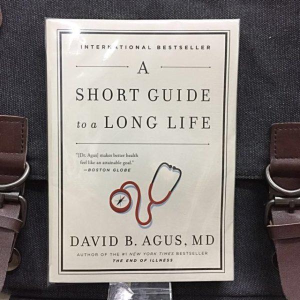 David B. Agus M.D. - A Short Guide to a Long Life