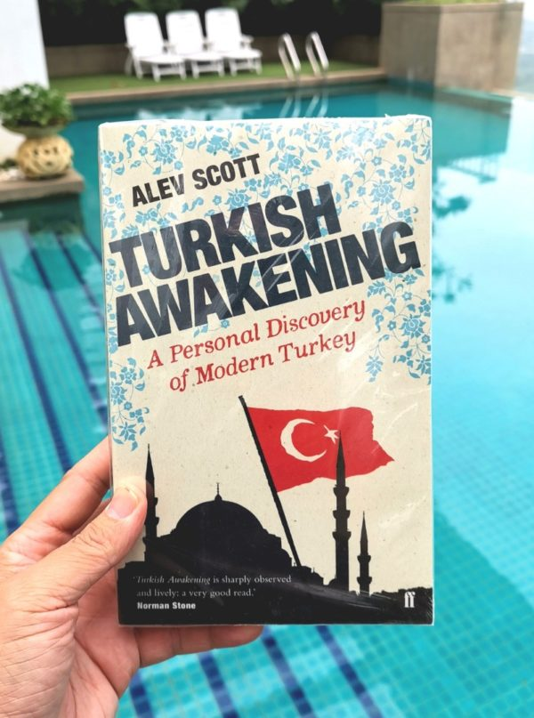 Alev Scott - TURKISH AWAKENING : A Personal Discovery of Modern Turkey