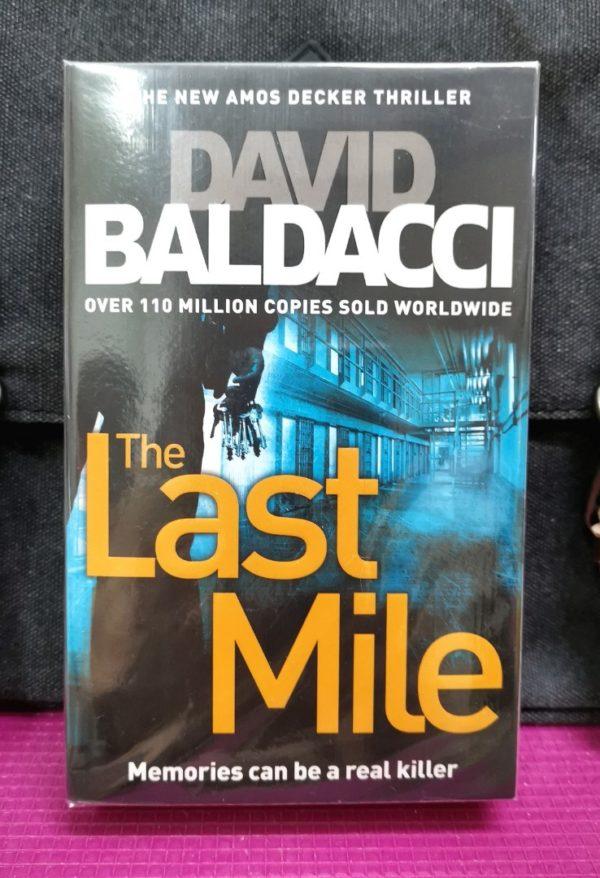 David Baldacci - THE LAST MILE - Memories Can Be A Real Killer (Amos Decker series)