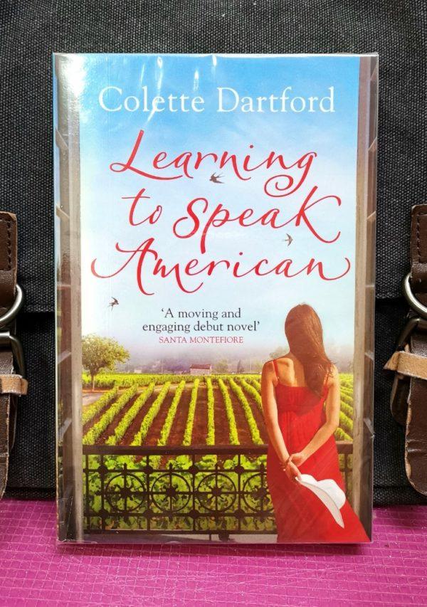 Colette Dartford - LEARNING TO SPEAK AMERICAN