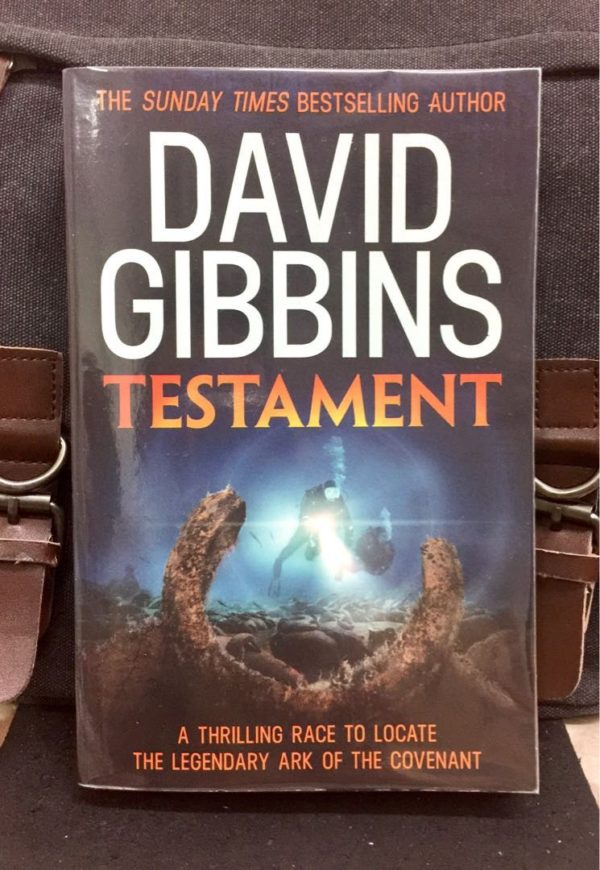 David Gibbins - TESTAMENT : A Thrilling Race To Locate The Legendary Of The Covenant