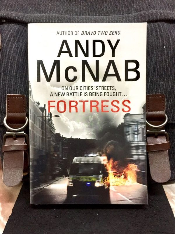 Andy McNab - FORTRESS : On Our Cities' Streets A New Battle Is Being Fought....