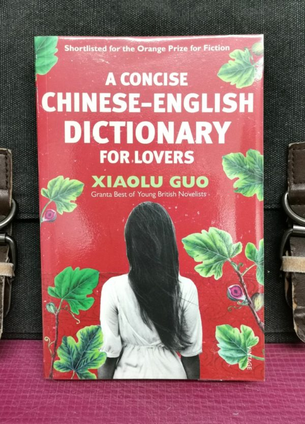 XiaoLu Guo - A CONCISE CHINESE-ENGLISH DICTIONARY FOR LOVERS