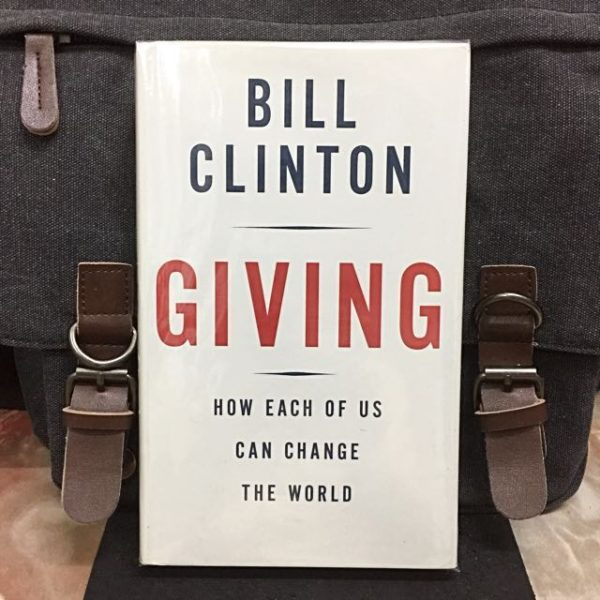 Bill Clinton - GIVING : How Each of Us Can Change the World