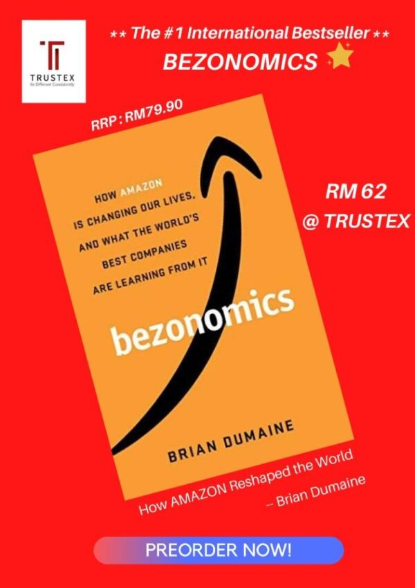 Brian Dumaine - BEZONOMICS : How Amazon Is Changing Our Lives And What The World's Best Companies Are Learning From It